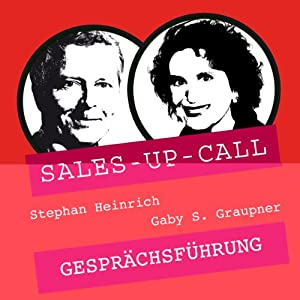 Gesprächsführung (Sales-up-Call) Hörbuch