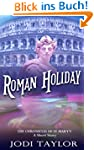 Roman Holiday (The Chronicles of St M...