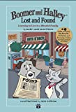 Boomer and Halley - Lost and Found (Little Lessons. Big Results., Book 2)