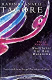 img - for Rabindranath Tagore Three Novellas (Nashtanir, Dui Bon and Malancha) book / textbook / text book