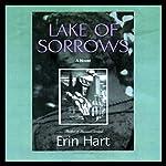 Lake of Sorrows: A Novel   Erin Hart