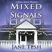 Mixed Signals: The Grace Street Mysteries, Book 2 | [Jane Tesh]