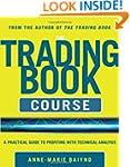 The Trading Book Course:   A Practica...
