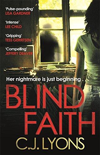 Blind Faith by C.J. Lyons