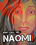 Don't Call Me Naomi - A Middle East S...