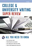 img - for College & University Writing Super Review (Super Reviews Study Guides) book / textbook / text book