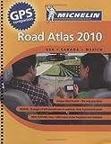 Michelin North America Road Atlas 2010 (Atlas (Michelin))