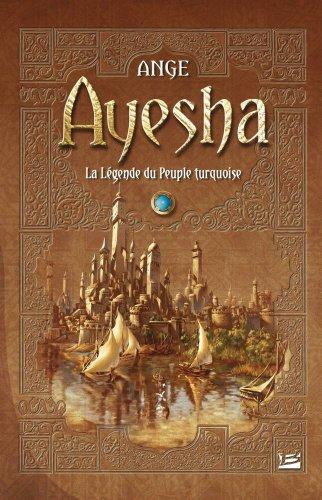 Ayesha : la légende du peuple turquoise