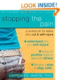 Stopping the Pain: A Workbook for Teens Who Cut and Self-Injure: A Workbook for Teens Who Self-injure