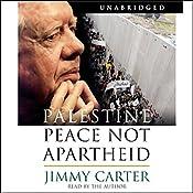 Palestine: Peace Not Apartheid | [Jimmy Carter]