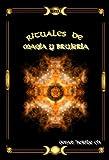RITUALES SECRETOS DE MAGIA Y BRUJERIA (Spanish Edition)