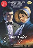 Classical Comics Study Guide: Jane Eyre- Making the Classics Accessible for Teachers and Students