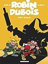 Best of Robin Dubois, Tome 2 : par Turk