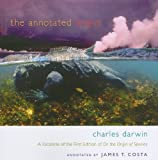 The Annotated Origin: A Facsimile of the First Edition of On the Origin of Species by Darwin, Charles, Costa, James T. (2011) Paperback