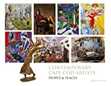 img - for Contemporary Cape Cod Artists: People and Places book / textbook / text book