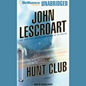 The Hunt Club: A Novel | John Lescroart