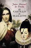 img - for El castillo de diamante book / textbook / text book