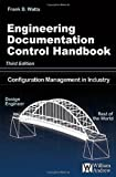 Engineering Documentation Control Handbook, Third Edition
