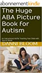 The Huge ABA Picture Book for Autism:...