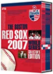 The Boston Red Sox 2007 World Series:...