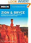 Moon Zion & Bryce: Including Arches,...
