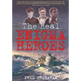 The Real Enigma Heroesby Phil Shanahan
