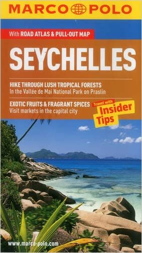 Seychelles Marco Polo Guide (Marco Polo Guides) written by Marco Polo Travel
