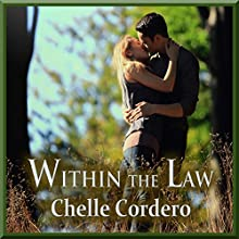 Within the Law (       UNABRIDGED) by Chelle Cordero Narrated by Barry Newman