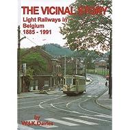 The Vicinal Story: Light Railways in Belgium 1885-1991