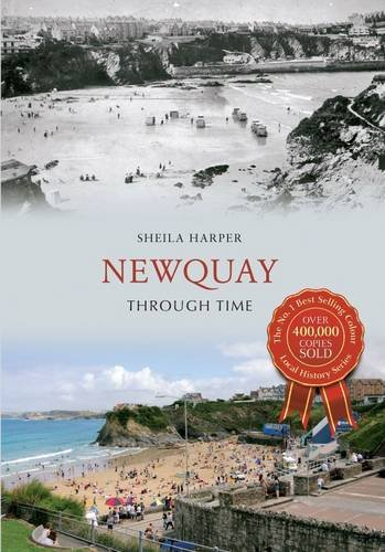 Newquay Through Time