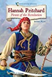 img - for Hannah Pritchard: Pirate of the Revolution (Historical Fiction Adventures) book / textbook / text book