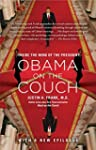 Obama on the Couch: Inside the Mind o...
