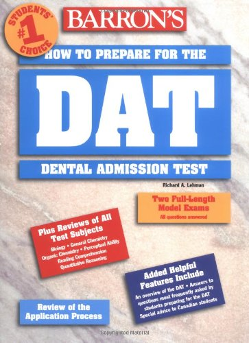 How To Prepare For The Dental Admissions Test (Barron'S Dat: Dental Admissions Test)