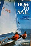img - for How to Sail: A Practical Course in Boat Handling (128P) book / textbook / text book