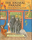 img - for The Animal Parade: A Collection of Stories and Poems book / textbook / text book