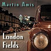 London Fields | [Martin Amis]