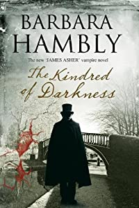 Kindred of Darkness: A vampire kidnapping (James Asher Vampire Novel) by Barbara Hambly
