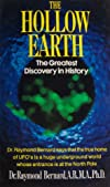 The Hollow Earth : The Greatest Geographical Discovery in History