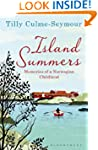 Island Summers: Memories of a Norwegi...