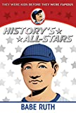 img - for Babe Ruth (History's All-Stars) book / textbook / text book
