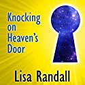 Knocking on Heaven's Door: How Physics and Scientific Thinking Illuminate the Universe and the Modern World (       UNABRIDGED) by Lisa Randall Narrated by Carrington MacDuffie