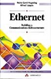 img - for Ethernet: Building a Communications Infrastructure (Data Communications and Networks) by Hegering Heinz-Gerd Lapple Alfred (1993-07-01) Hardcover book / textbook / text book