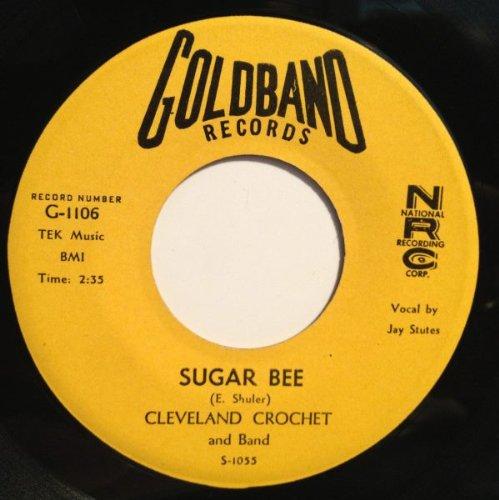 Cleveland Crochet - Sugar Bee 45 Rpm Single - Zortam Music