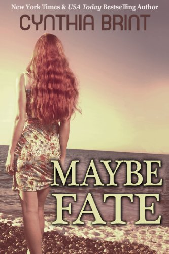 Maybe Fate: A Novel (New Adult Paranormal Romance) by Cynthia Brint