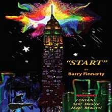 Start Audiobook by Barry Finnerty Narrated by Barry Finnerty