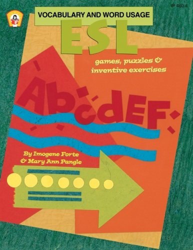 ESL Vocabulary and Word Usage: Games, Puzzles, and Inventive Exercises