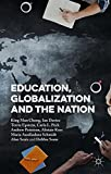 img - for Education, Globalization and the Nation book / textbook / text book