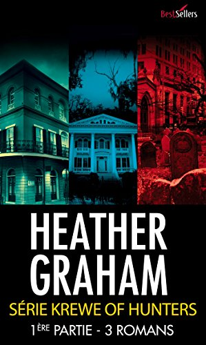 Heather Graham - Krewe of Hunters : tomes 1 à 3 (Best-Sellers)