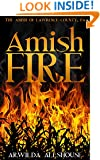 Amish Fire: The Amish of Lawrence County, PA