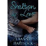Shelton in Love ~ Dianne Hartsock